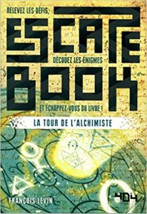 Escape book, la tour de l'alchimiste