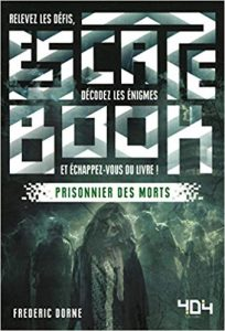 Escape book, prisonnier des morts