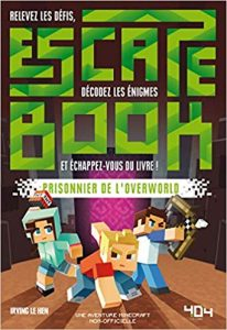 escape book, prisionnier de l'overworld