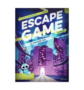 Livre escape game junior : Le hacker fou